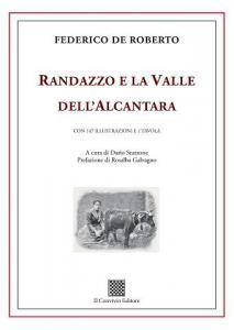 Randazzo e la Valle dell'Alcantara di Federico De Roberto - Dario Stazzone